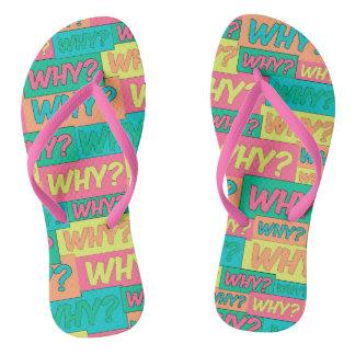 Warum? Flip Flops