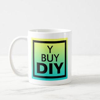 Warum Kauf? DIY Aussage Tasse