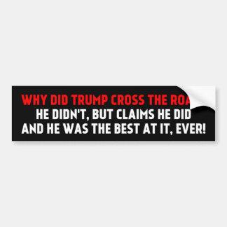 Warum Kreuz der Straßen-Autoaufkleber Trump Autoaufkleber