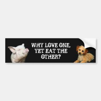 Warum Liebe eine - dennoch essen Sie die andere? S Auto Aufkleber