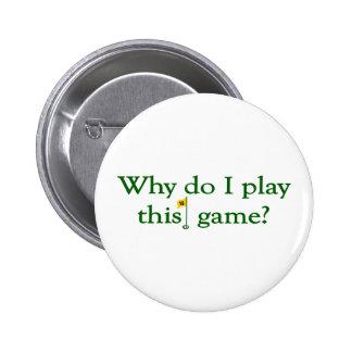 Warum tun i-Spiel dieses Spiel (Golf) Anstecknadelbuttons