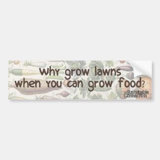 Warum wachsen Sie Rasen, wenn Sie Nahrung anbauen Autoaufkleber