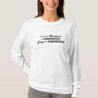 Was auch immer geschieht - Chiropraktiken T-Shirt
