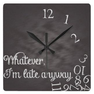 Was auch immer, ich irgendwie spät sind, stoppen uhren