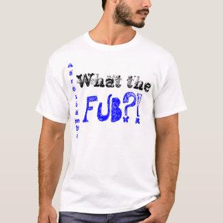 Was das FUB?! AaronSambo T-Shirt
