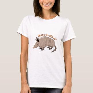 Was der Dilly ist T-Shirt