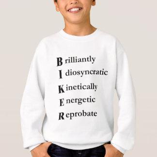 was ein RADFAHRER ist Sweatshirt