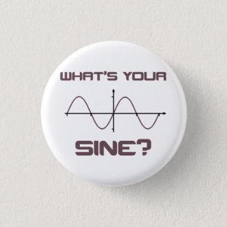 Was Ihr Nerdy Sinus ist, heben Sie Linie auf Runder Button 3,2 Cm