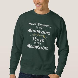 Was in den Gebirgsaufenthalten im Mtns geschieht Sweatshirt