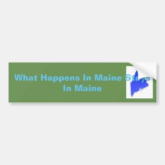 Was in Maine-Aufenthalten in Maine geschieht Autoaufkleber