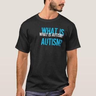 Was ist Autismus? T-Shirt