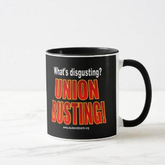 Was ist ekelhaft? Gewerkschafts-Sprengen! Tasse