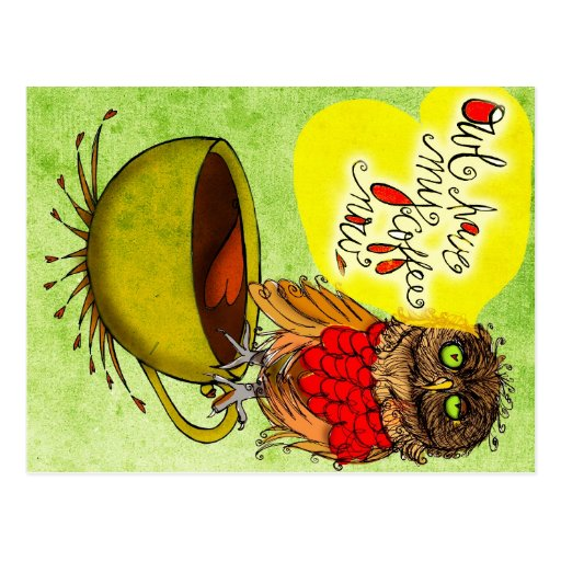 Was mein #Coffee zu mir sagt - Eule TRINKEN MEINEN Postkarten