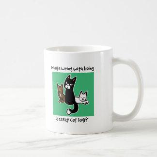 Was mit Sein eine verrückte Katzendame falsch ist Kaffeetasse