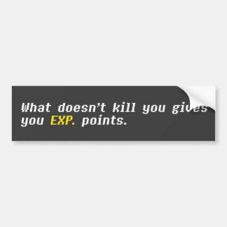 Was nicht tötet, geben Sie Ihnen EXP. Punkte Autoaufkleber