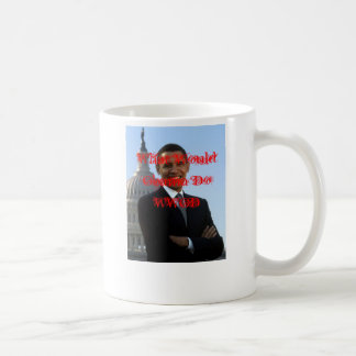 Was Obama WWOD tun würde Kaffeetasse