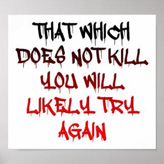 Was Sie nicht lustiges Plakat tötet