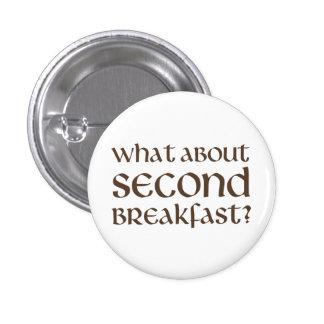 Was über zweites Frühstück Runder Button 2,5 Cm