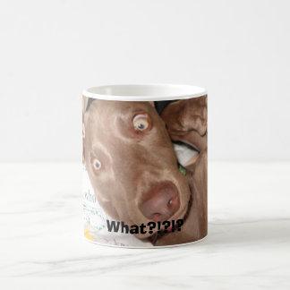 Was? , Was?!?!? Kaffeetasse