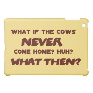 Was, wenn die Kühe NIE Zuhause kommen? iPad Mini Hülle