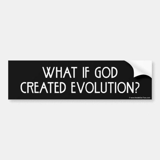 Was, wenn Gott Evolution schuf Auto Sticker