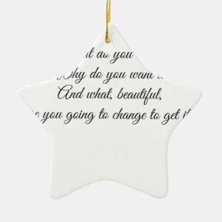 Was wollen Sie? Keramik Stern-Ornament