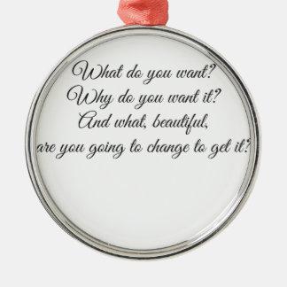 Was wollen Sie? Rundes Silberfarbenes Ornament