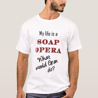 Was würde Gran tun? T - Shirt