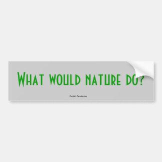 Was würde Natur tun? , Koboldhafte Tendenzen Autoaufkleber