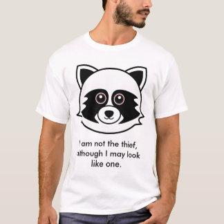 Waschbär: Ich bin nicht der Dieb T-Shirt