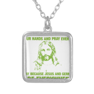 Waschen Sie Ihre Hände und beten Sie - Jesus und Versilberte Kette