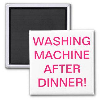 Waschmaschine nach Abendessen Quadratischer Magnet