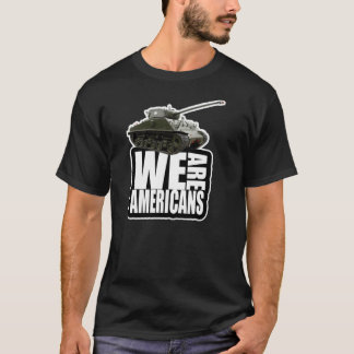 WE pflügt AMERICANS T-Shirt