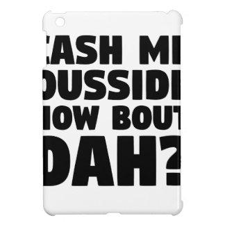 Wechseln Sie mich Ousside ein iPad Mini Hülle