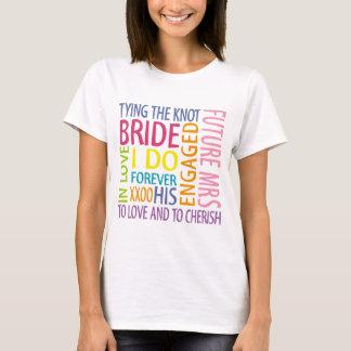 Wedding Braut-Gefühle T-Shirt