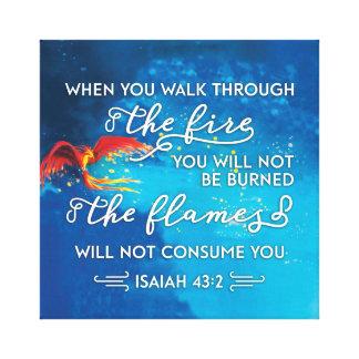 """Weg durch Feuer"" Jesaja-43:2 Bibel-Vers Leinwanddruck"