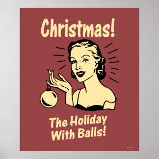 Weihnachten: Der Feiertag mit Bällen Poster