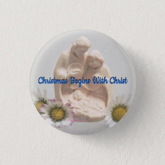 Christmas Begins With Christ Pin
