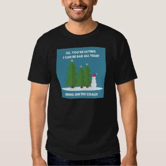 Weihnachtskohle Shirts