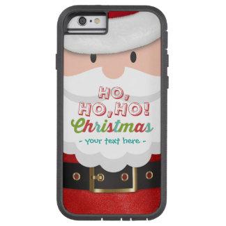 Weihnachtsmann-Anzugs-Ho Ho Ho Tough Xtreme iPhone 6 Hülle