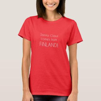 Weihnachtsmann kommt aus Finnland! T-Shirt