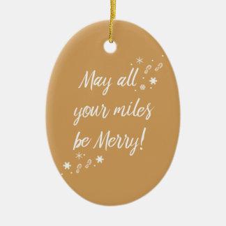 Weihnachtsverzierung für Läufer! Fröhliche Meilen Keramik Ornament