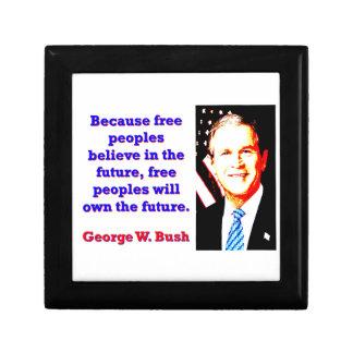 Weil freie Völker glauben - G W Bush Geschenkbox