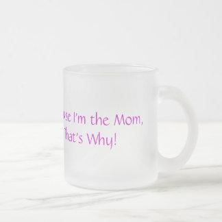 Weil ich die Mamma-Tasse bin Matte Glastasse