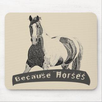Weil Pferde Mousepad