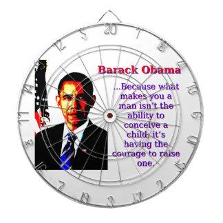 Weil, was Sie einen Mann - Barack Obama macht Dartscheibe