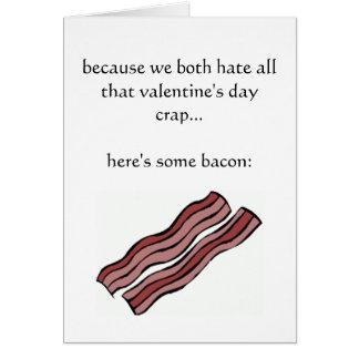 Weil wir beide Valentinstagmisten hassen Karte