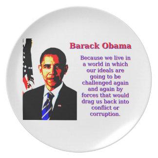 Weil wir in einer Welt - Barack Obama leben Melaminteller