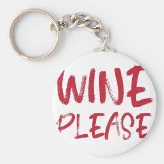 Wein bitte (im Rot) Schlüsselanhänger