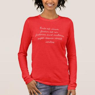 Wein ist die starken… Frauen, stärker noch Langarm T-Shirt